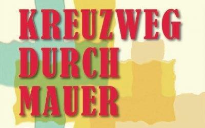 Kreuzweg durch Mauer – in der Pfarrkirche St. Erhard und im Livestream
